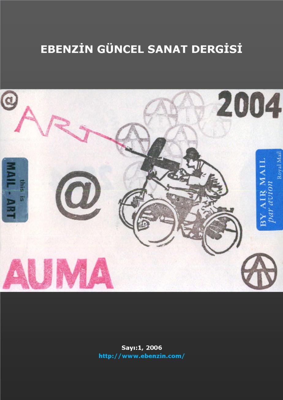 Ebenzin 1 Güncel Sanat Dergisi, Şinasi Güneş, 2006