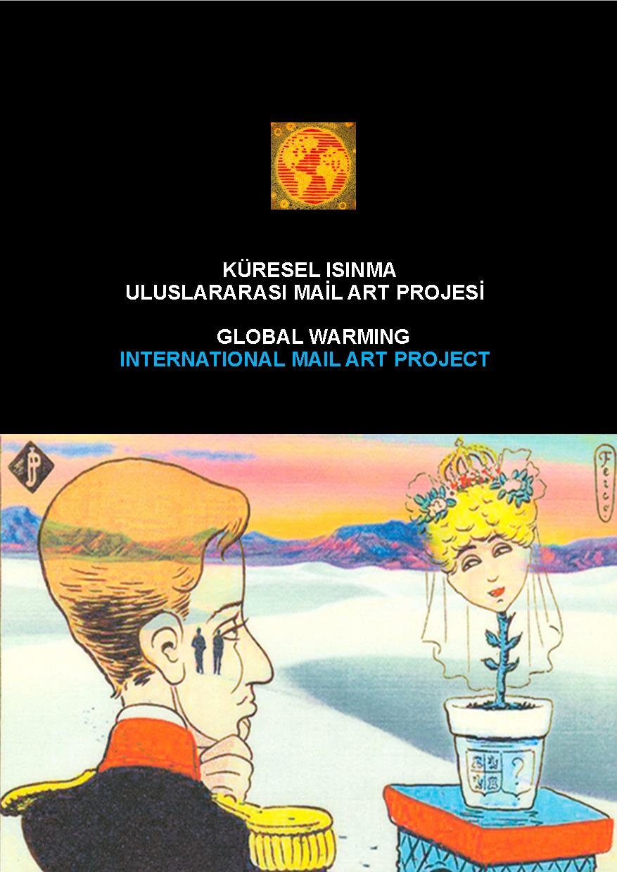 Global Warming Mail Art Project, Şinasi Güneş, 2007