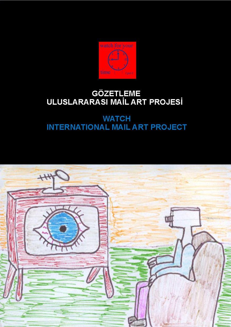 Watch Mail Art Project, Şinasi Güneş, 2004